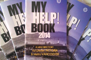 My Help Book BC - 2014 Edition for Greater Victoria and Metro Vancouver - a bookazine