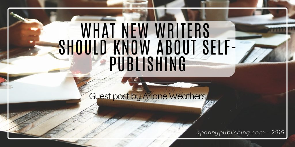 What new writers should know about self-publishing